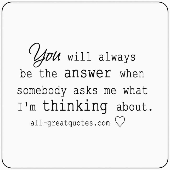 You will always be the answer Grief Loss Quotes Cards