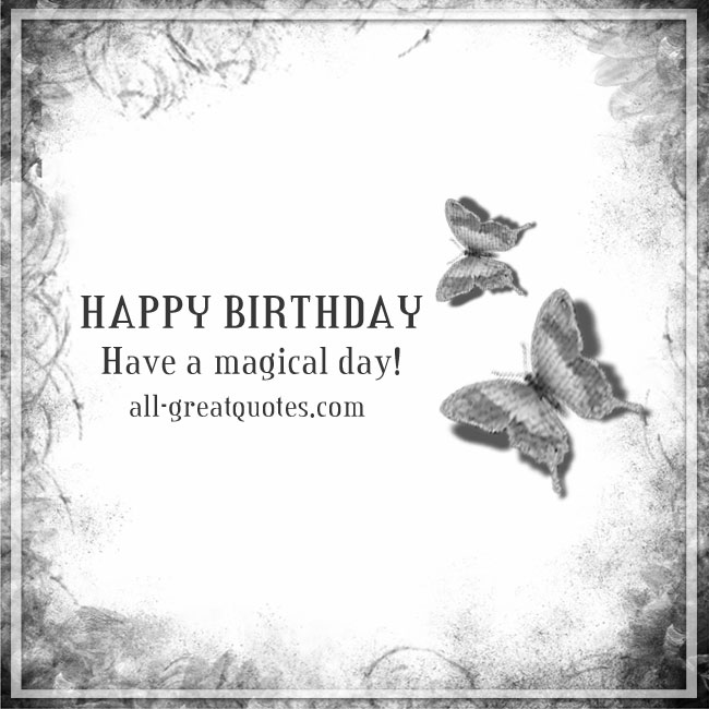 happy _birthday _have _a _magical _day_free_birthday_cards