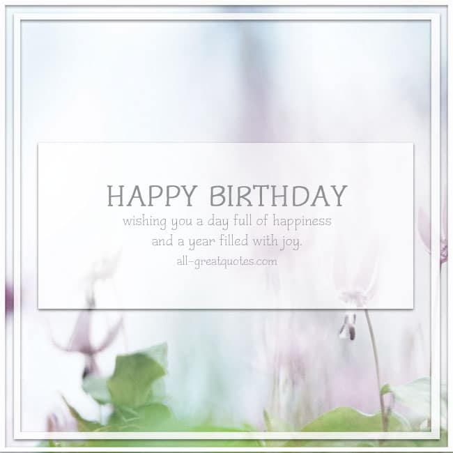 happy-birthday-wishing-you-a-day-full-of-happiness-and-a-year-filled-with-joy
