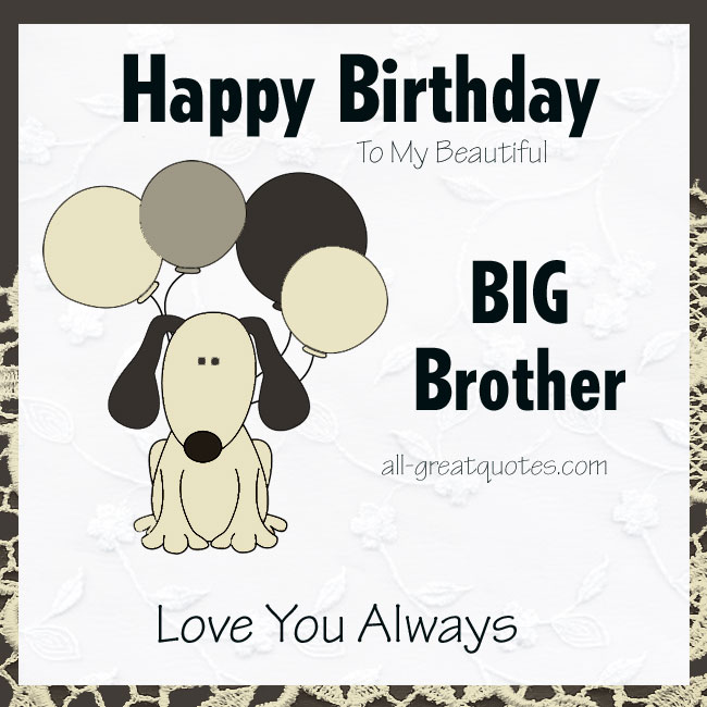 Happy birthday in heaven wishes quotes images - Happy Birthday To My Beautiful Big Brother