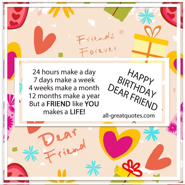 happy_birthday_dear_friend_a_friend_like_you_makes_a_life_friend_birthday_cards