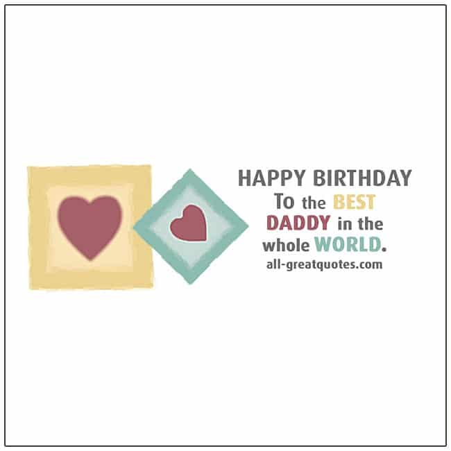happy_birthday_to_the_best_daddy_in_the_whole_world
