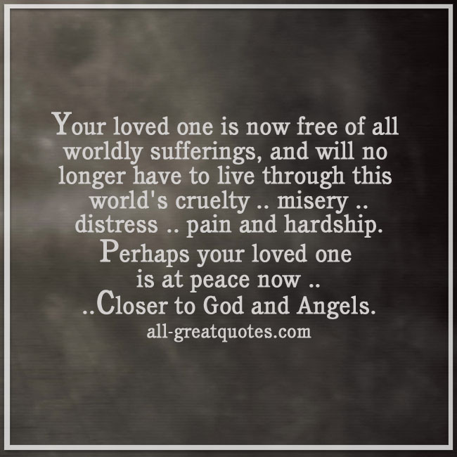 your-loved-one-is-now-free-of-all-worldly-sufferings-grief-loss-cards