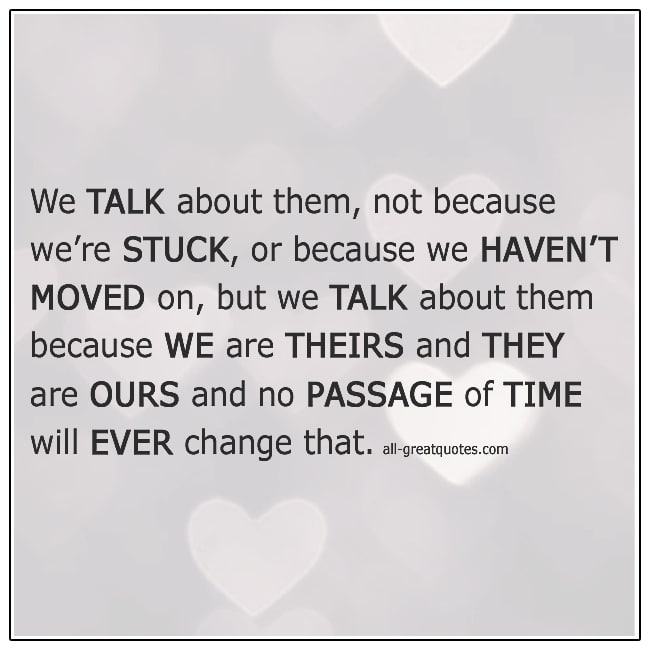 We-Talk-About-Them-Not-Because-Were-Stuck-Grief-Quotes