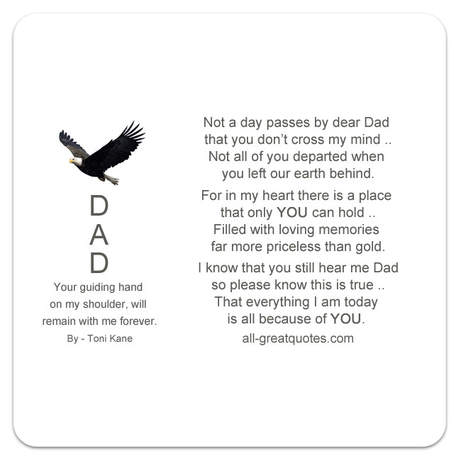 Not a day passes by dear Dad that you don't cross my mind dad memorial poems fathers day