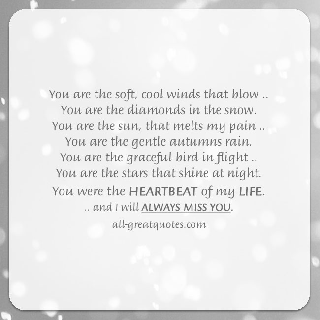 You Were The Heartbeat Of My Life Grief Poem