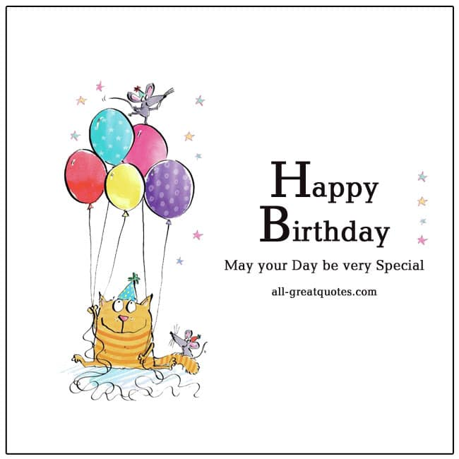 Happy Birthday May your day be very special