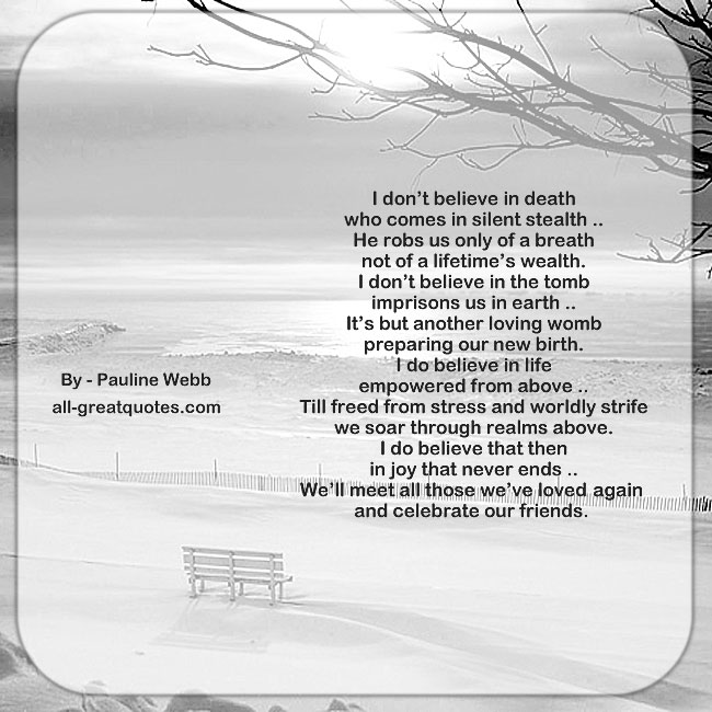 I don't believe in death grief poems by pauline webb