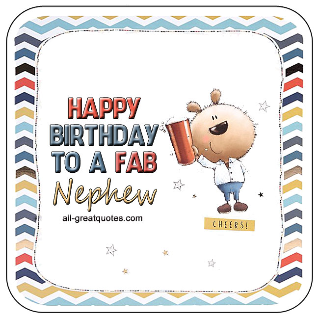 Nephew Happy Birthday To A Fabulous Nephew Birthday Card