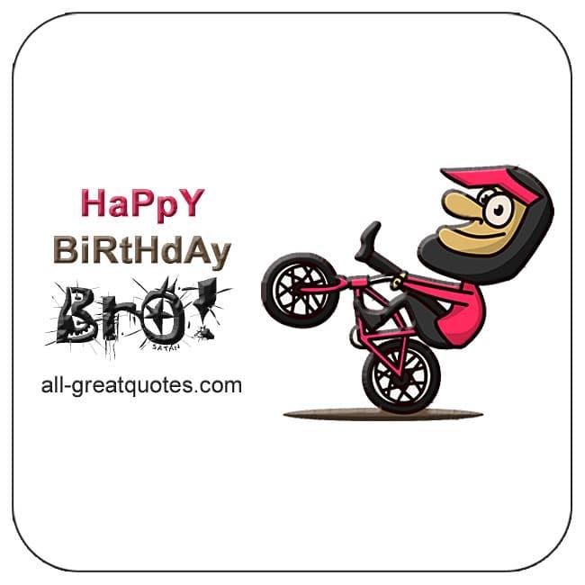 Happy Birthday Bro Birthday Wishes For Bro