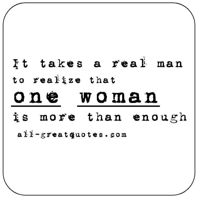 A Real Man Quotes Real Man Real Men Quotes Real Men
