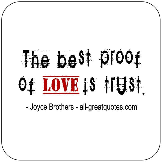 The Best Proof Of Love Is Trust Facebook Greeting Cards For Facebook