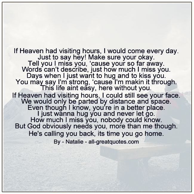 If Heaven Had Visiting Hours I Would Come Every Day Grief Poems