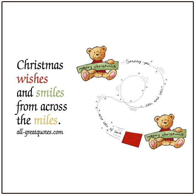 Quotes For Christmas Wishes And Smiles From Across The Miles