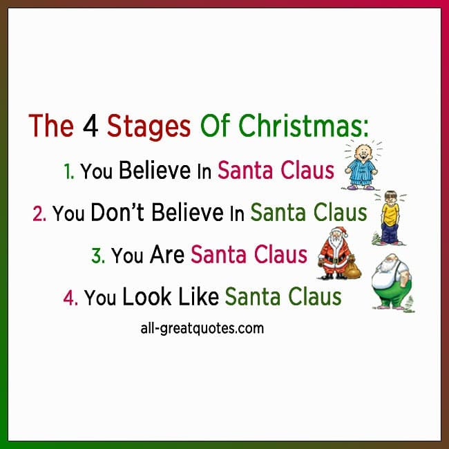The Four Stages Of Christmas Funny Christmas Quotes