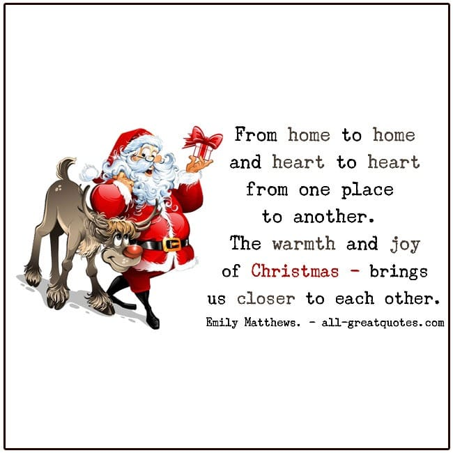From Home To Home And Heart To Heart Emily Mathews Christmas Quotes