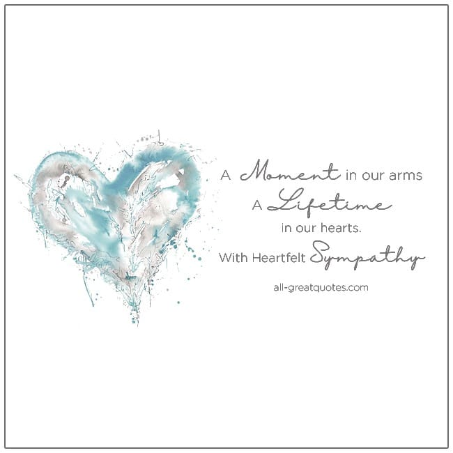 A Moment In Our Arms A Lifetime In Our Hearts With Heartfelt Sympathy Cards