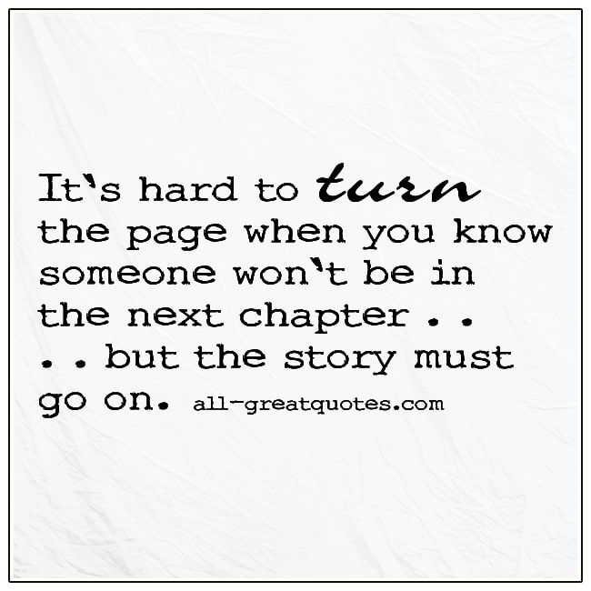 It's-Hard-To-Turn-The-Page-When-You-Know-Someone-Wont-Grief-Quote