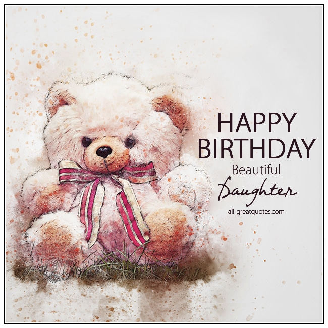 Happy Birthday Beautiful Daughter Birthday Card