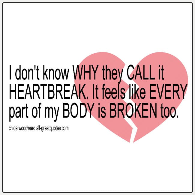I Don't Know Why They Call It Heartbreak Grief Quotes