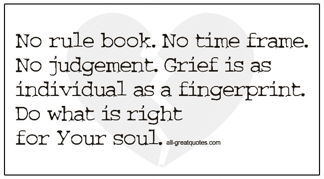 Grief Is Quotes Grief Is As Individual As A Finger Print