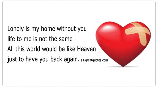 Grief Loss Poems It Would Be Like Heaven Just To Have You Back Again