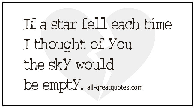 Grief Messages If A Star Fell Each Time I Thought Of You The Sky Would Be Empty