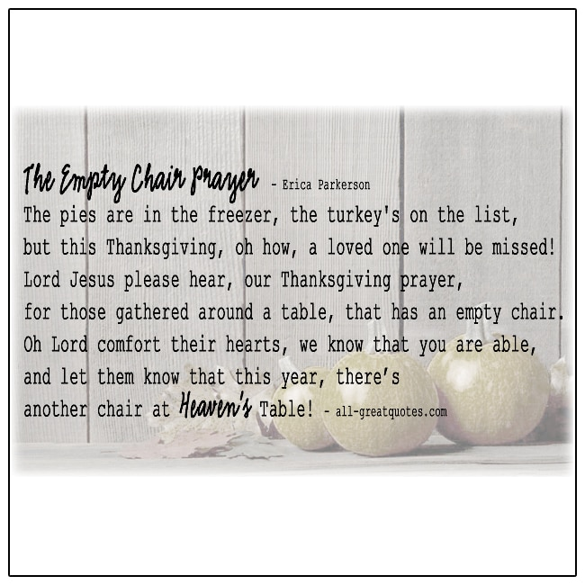 The Empty Chair Prayer Thanksgiving In Heaven Poem By Erica Parkerson