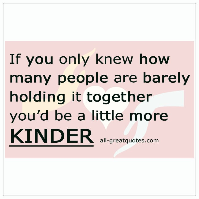 If You Only Knew How Many People Are Barely Holding It Together Quote