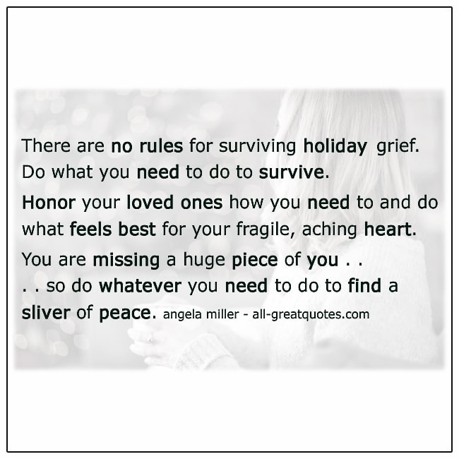 There-Are-No-Rules-For-Surviving-Holiday-Grief-Quote