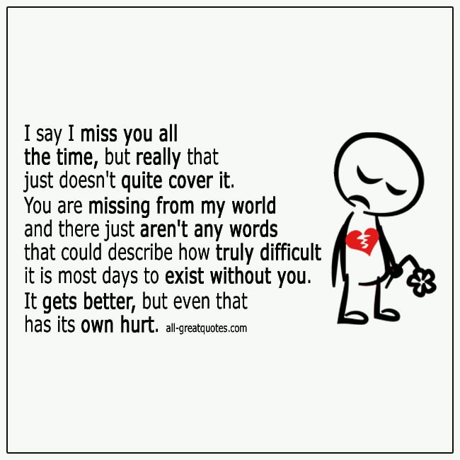 I-Say-I-Miss-You-All-The-Time-But-Really-Grief-Quotes