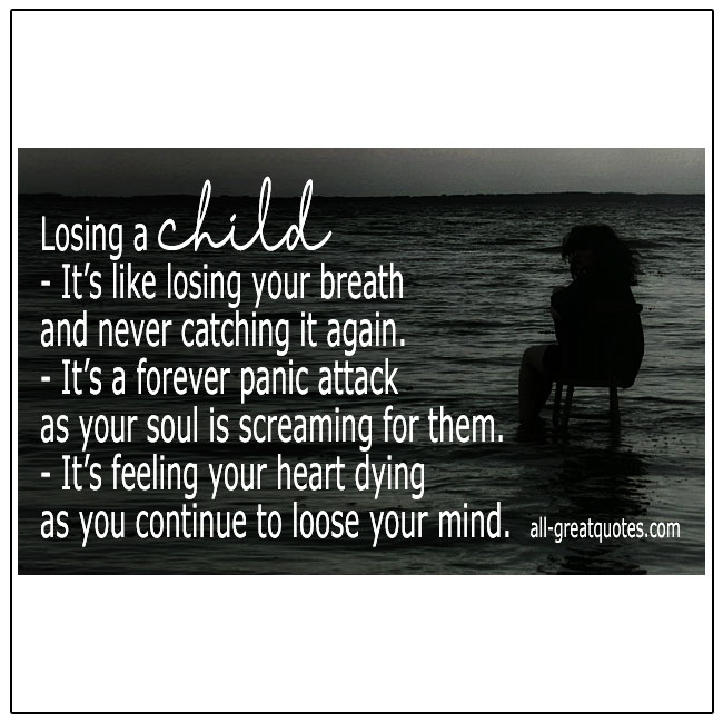Losing Your Child Its Like Losing Your Breath Child Loss Quote