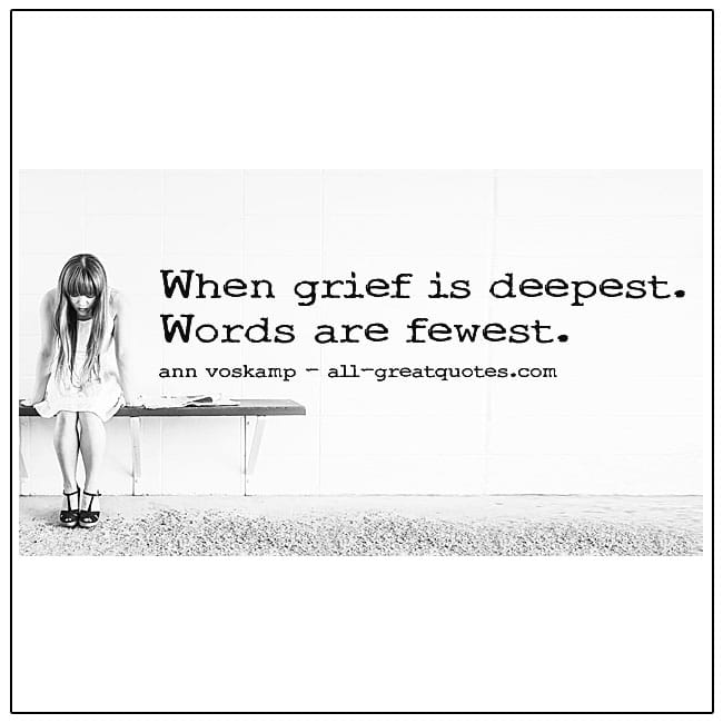 When Grief Is Deepest Words Are Fewest Ann Voskamp Quote