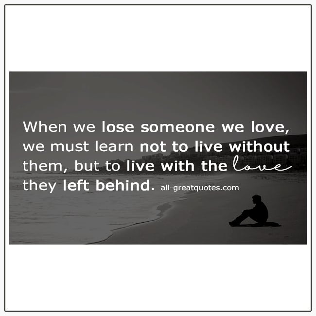 When We Lose Someone We Love Grief Quote Card