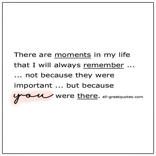 Because You Were There Grief Quote