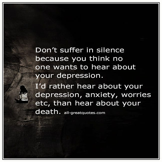 Dont-Suffer-In-Silence-Suicide-Depression-Quote
