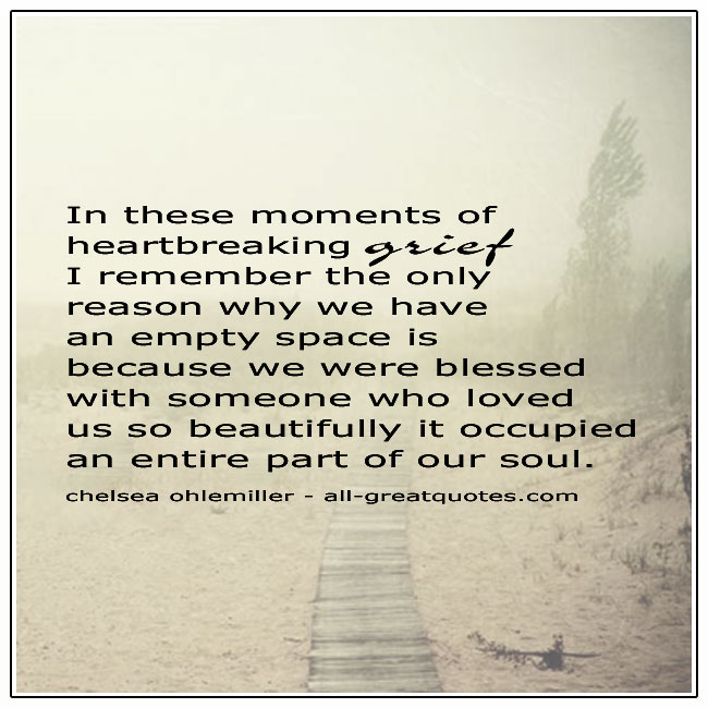 In These Moment Of Heartbreaking Grief Quote