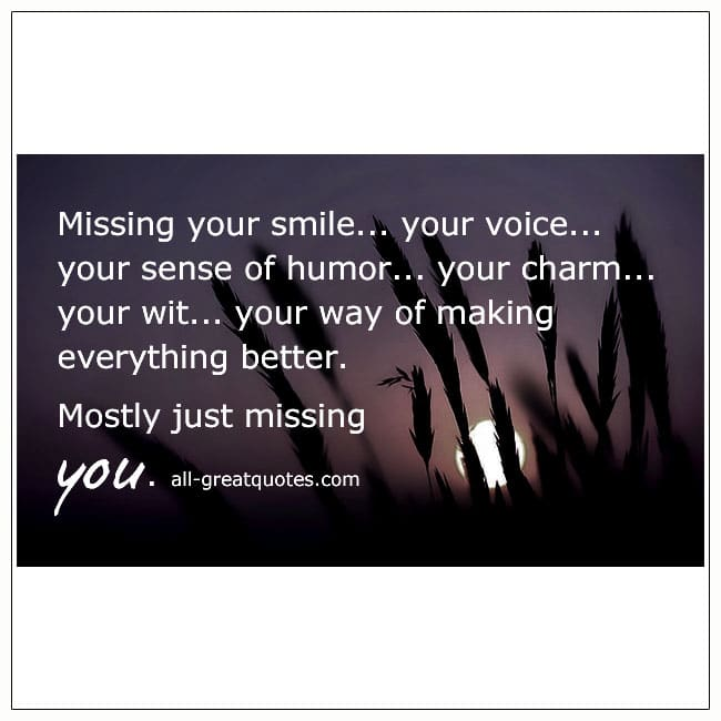 Missing Your Smile Your Voice Grief Picture Quotes