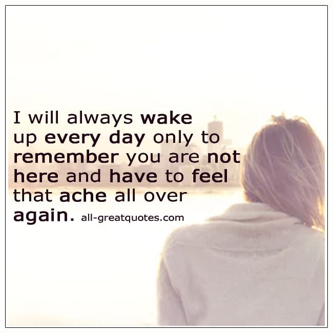 Wake-And-Remember-You-Are-Not-Here-Grief-Picture-Quote
