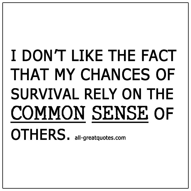 Chances Of Survival Rely On Common Sense