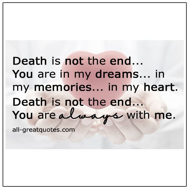 Death Is Not The End Grief Quotes
