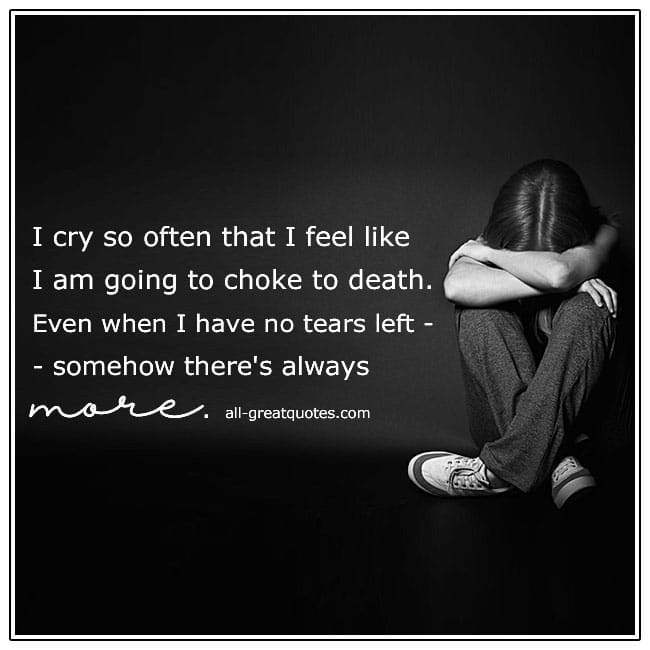 I Cry So Often Grief Quote