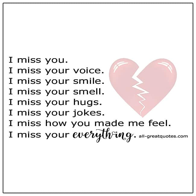 I Miss Your Everything Grief Quote