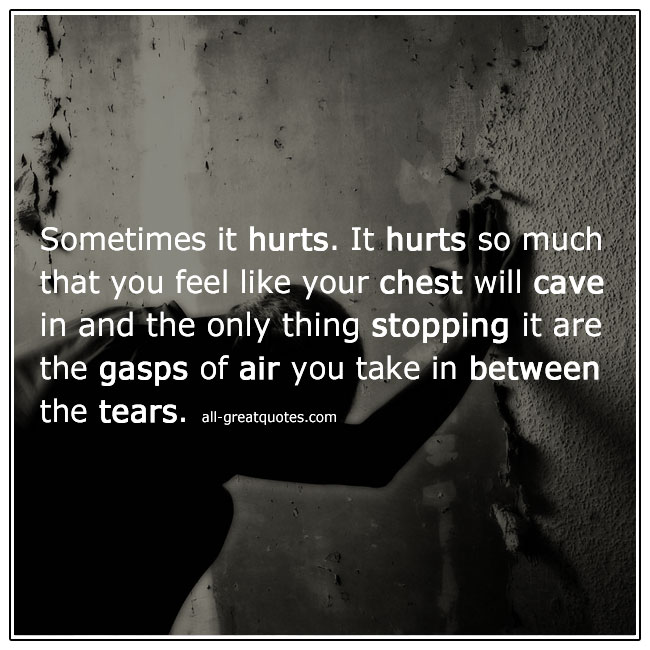 Sometimes It Hurts Grief Quotes