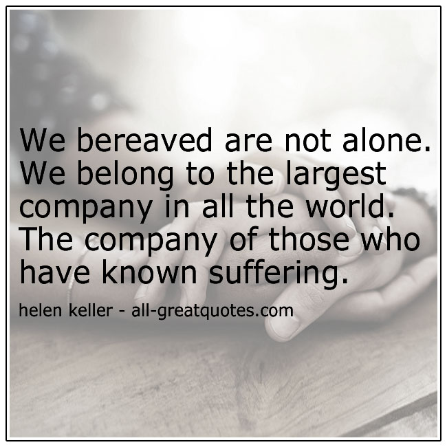 Those Who Have Known Suffering Helen Keller Quote