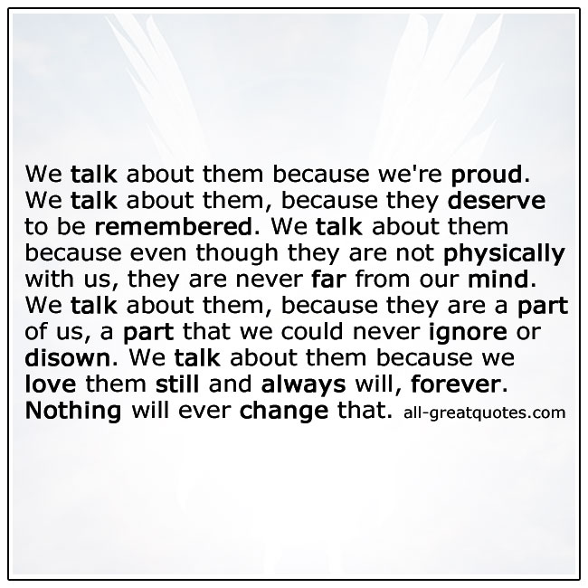 We Talk About Them Because We Are Proud Grief Quotes