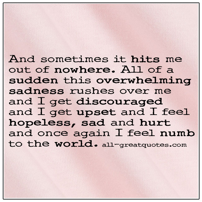 And Sometimes It Hits Me Out Of Nowhere Grief Picture Quotes