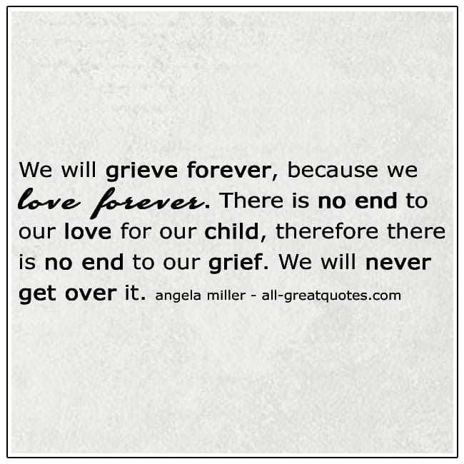 No End To Our Love For Our Child Loss Grief