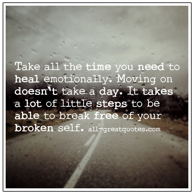 Take All The Time You Need To Heal Grief Picture Quote