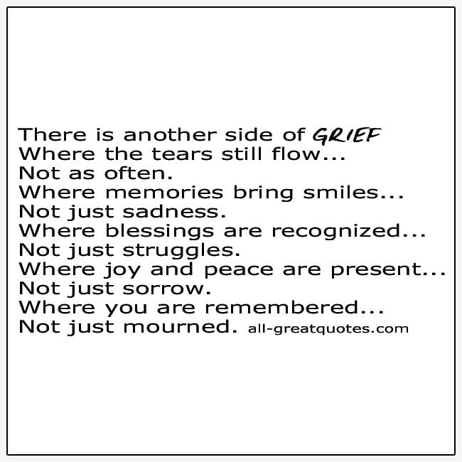 There Is Another Side To Grieving Picture Quotes